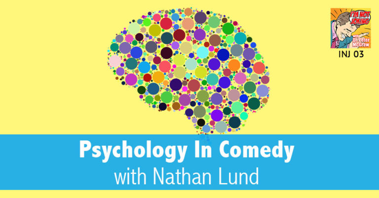 INJ 03 | Psychology In Comedy