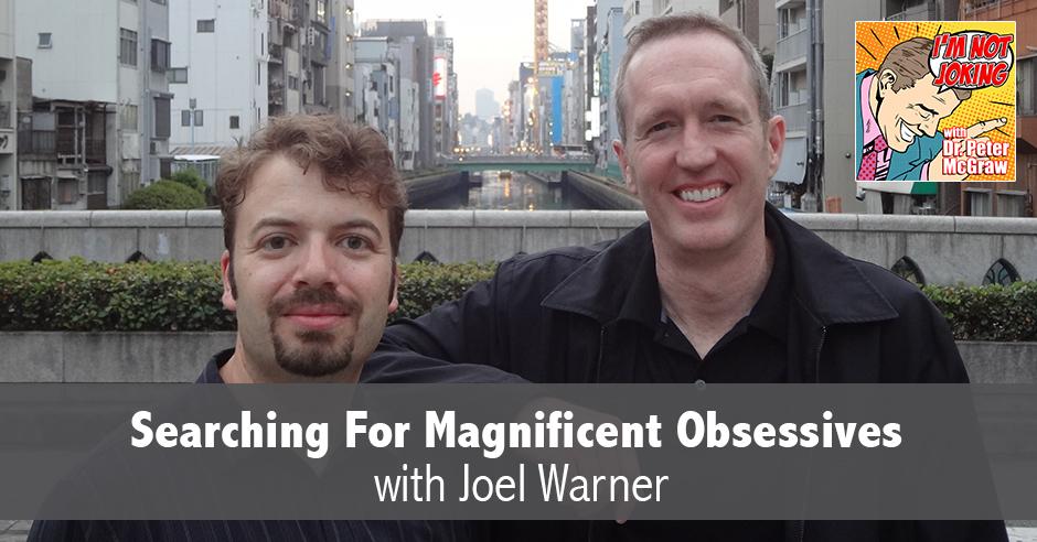 INJ 65 | Magnificent Obsessives
