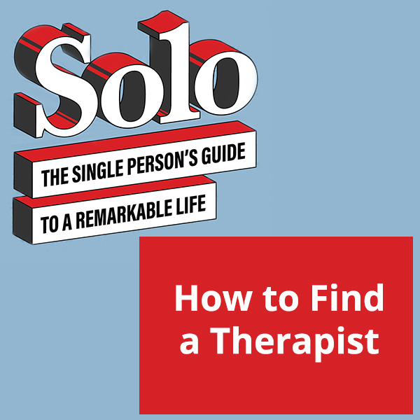 Solo 15 | Finding A Therapist