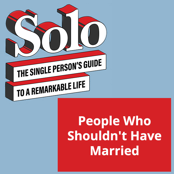 SOLO 30 | Getting Married