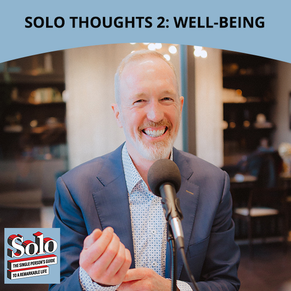 SOLO 38 | Well-Being