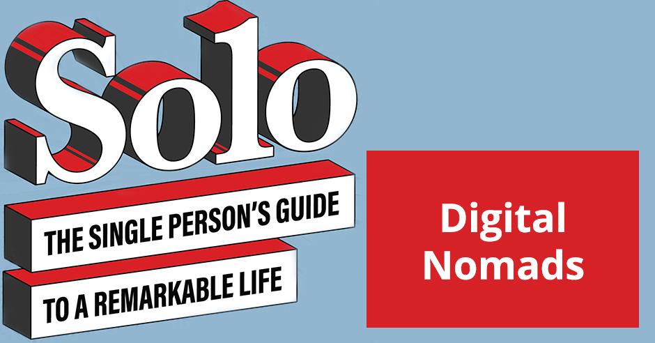 SOLO 48 | Digital Nomad
