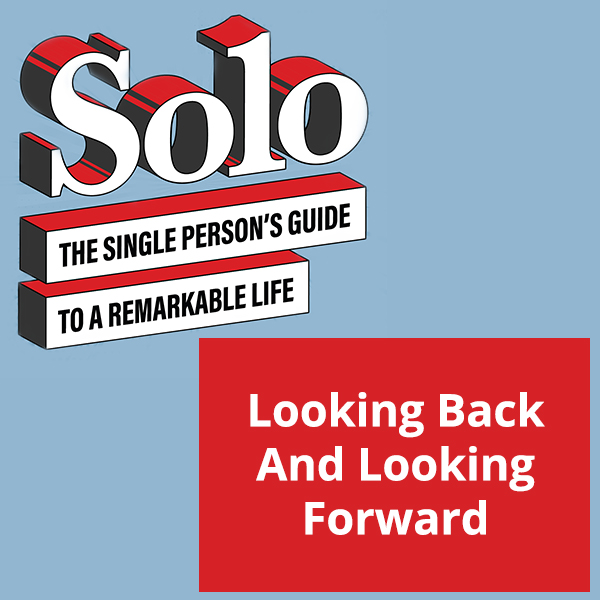 SOLO 50 | Looking Back