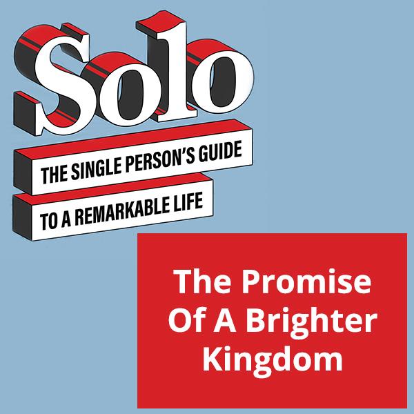 SOLO 75 | Brighter Kingdom